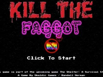 Kill the Faggot