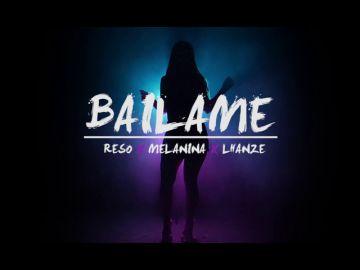 Báilame (ft. Melanina)