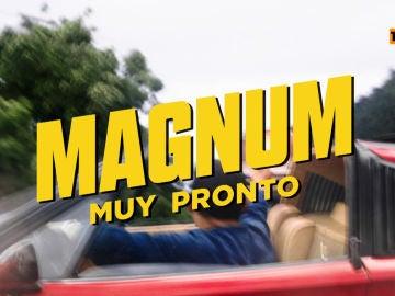 Muy pronto, Magnum