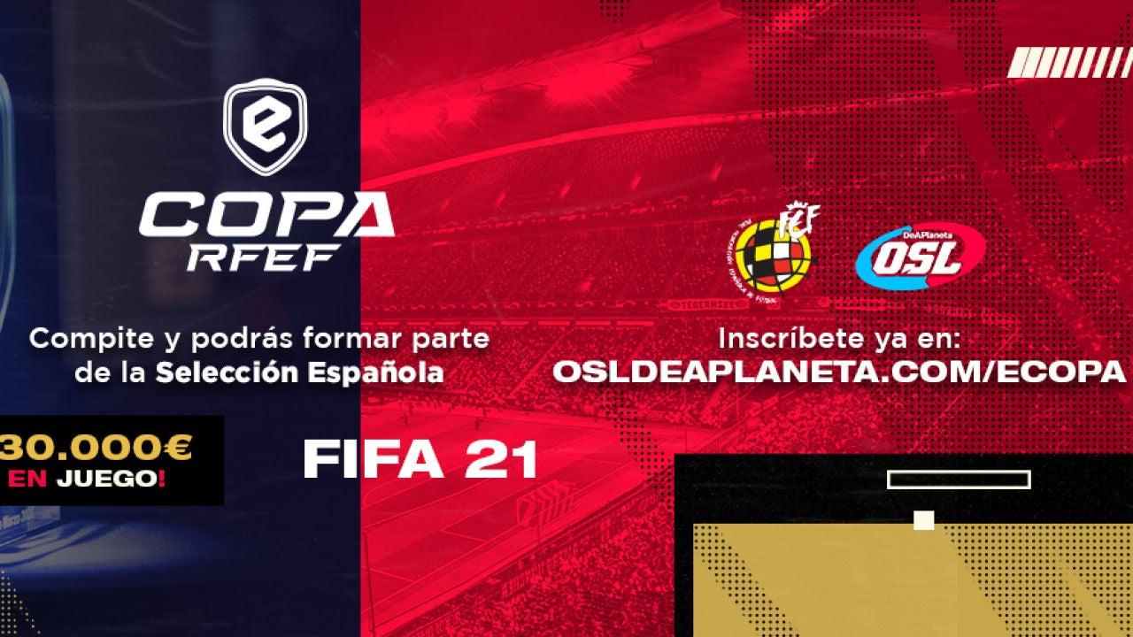 eCopa RFEF 2021: Todos los detalles del campeonato que decidirá la selección española de FIFA 21 - Vídeo