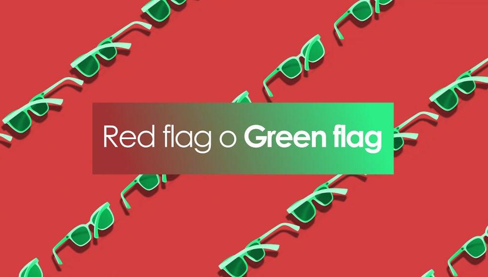 Green flag o red flag